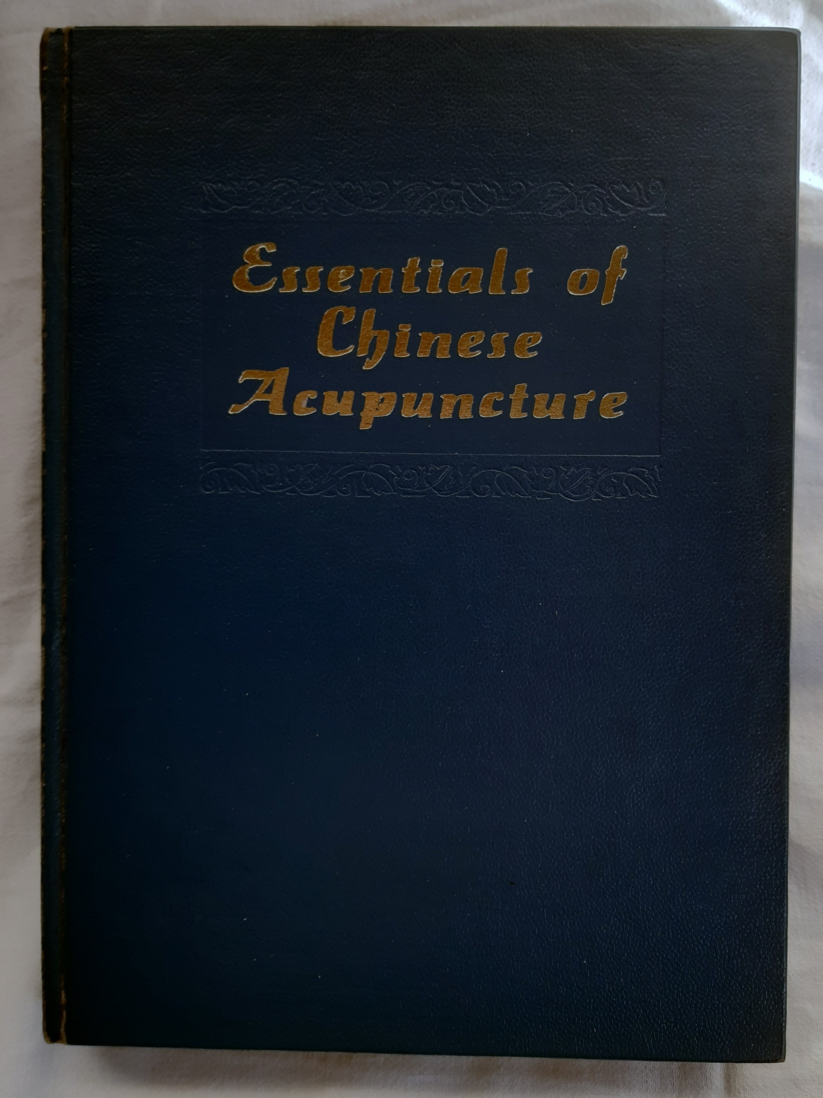 Essentials of Chinesse Acupuncture